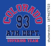 Colorado Ath. Dept.  slogan vector illustration for t-shirt and other uses