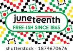 juneteenth freedom day. african ... | Shutterstock .eps vector #1874670676