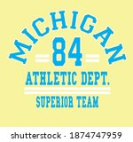 Michigan athletic dept. slogan vector illustration for t-shirt and other uses