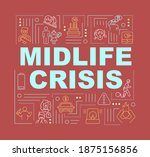 midlife crisis word concepts...