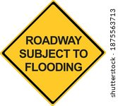 roadway subject to flooding... | Shutterstock .eps vector #1875563713
