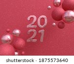 Happy new year 2021 pink spheres banner .3D illustration, 3D render, rendering, banner, celebration, cgi, conceptual, creative, digital art, 2021, festive, holiday, Countdown, pink.