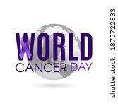 world cancer day background... | Shutterstock . vector #1875722833