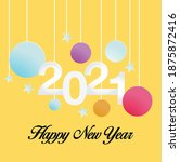 happy new year 2021 background | Shutterstock .eps vector #1875872416