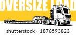 oversize load.  european truck...   Shutterstock .eps vector #1876593823