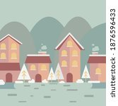 winter and christmas houses and ... | Shutterstock .eps vector #1876596433