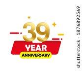 39 year anniversary vector...   Shutterstock .eps vector #1876892569