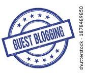Guest Blogging Text Written On...