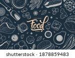 hand drawn food on black...   Shutterstock .eps vector #1878859483
