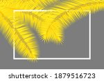 frame with palm leaves. floral... | Shutterstock .eps vector #1879516723