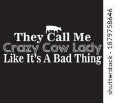 Funny Crazy Lady Cow Typography ...
