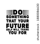 do something today that your...   Shutterstock .eps vector #1880086630