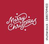 merry christmas hand lettering... | Shutterstock .eps vector #1880709403