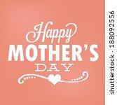 happy mother's day vector  ... | Shutterstock .eps vector #188092556