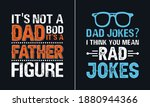 dad jokes i think you mean rad... | Shutterstock .eps vector #1880944366