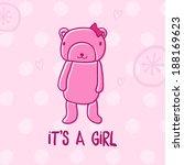 cute teddy bear baby greeting... | Shutterstock .eps vector #188169623