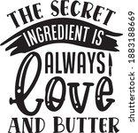 the secret ingredient is always ... | Shutterstock .eps vector #1883188669