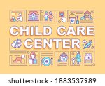 child care center word concepts ...