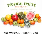 tropical ripe fruits mix. sweet ... | Shutterstock . vector #188427950