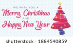 we wish you a merry christmas... | Shutterstock .eps vector #1884540859