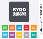 byod sign icon. bring your own... | Shutterstock . vector #188488820