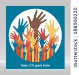 large group of happy hands... | Shutterstock .eps vector #188500220