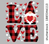 buffalo plaid love and gnome... | Shutterstock .eps vector #1885346113