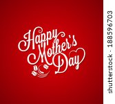 mothers day vintage lettering... | Shutterstock . vector #188596703