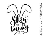 show me the bunny   funny...   Shutterstock .eps vector #1886098516