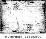 abstract grunge frame.... | Shutterstock .eps vector #188653970