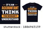accountant t shirt design. it's ...   Shutterstock .eps vector #1886965159