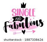 Single And Fabulous   Sassy...