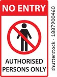 no entry authorised persons... | Shutterstock .eps vector #1887900460