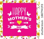 poster happy mother's day... | Shutterstock .eps vector #188794193