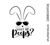 What Up Peeps    Funny Phrase...