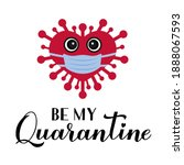be my quarantine calligraphy... | Shutterstock .eps vector #1888067593