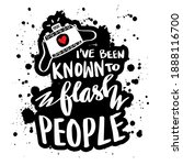 i've been known to flash people.... | Shutterstock .eps vector #1888116700