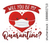 will you be my quarantine  ... | Shutterstock .eps vector #1888802713