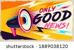 megaphone with only good news... | Shutterstock .eps vector #1889038120