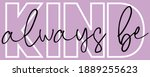 woman inspirational always be... | Shutterstock .eps vector #1889255623