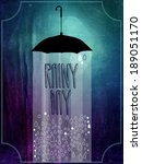 rainy day poster and rustic...   Shutterstock .eps vector #189051170