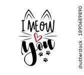 I Meow You   Funny Phrase With...