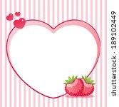 heart frame with strawberries | Shutterstock .eps vector #189102449