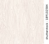 wood texture template. seamless ... | Shutterstock .eps vector #189132584