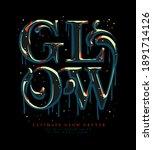 glow hand drawn typographic... | Shutterstock .eps vector #1891714126