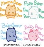 mama bear papa bear baby bear... | Shutterstock .eps vector #1892119369