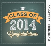 class of 2014   congratulations ... | Shutterstock .eps vector #189234470
