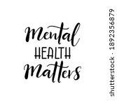 mental health matters....   Shutterstock .eps vector #1892356879