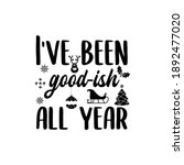 christmas lettering quote.... | Shutterstock . vector #1892477020