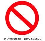 symbol. forbidden sign.... | Shutterstock . vector #1892521570